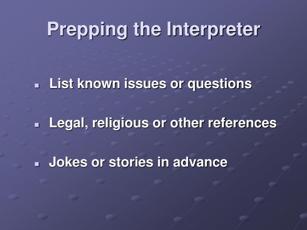 Prepping the Interpreter