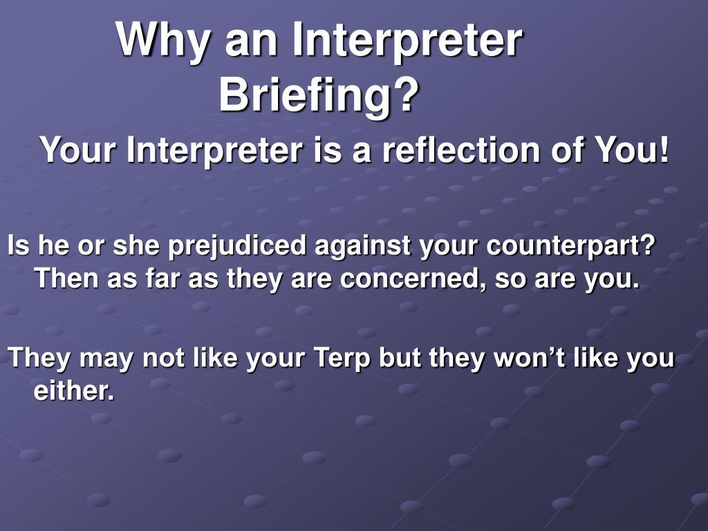 Why an Interpreter Briefing?