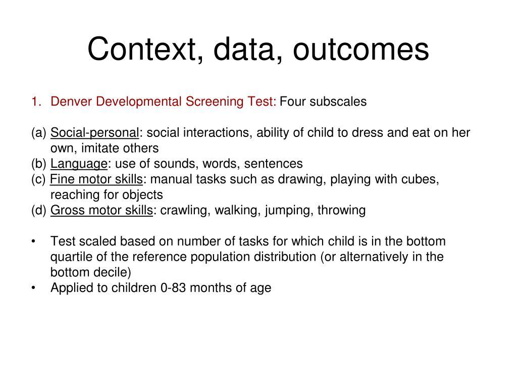 Context, data, outcomes