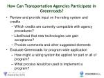 how can transportation agencies participate in greenroads