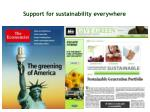 support for sustainability everywhere