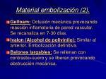 material embolizaci n 2