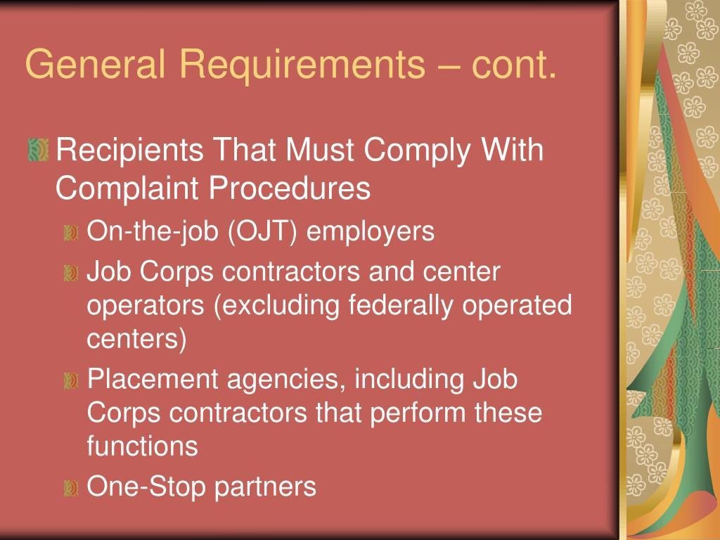 General Requirements – cont.