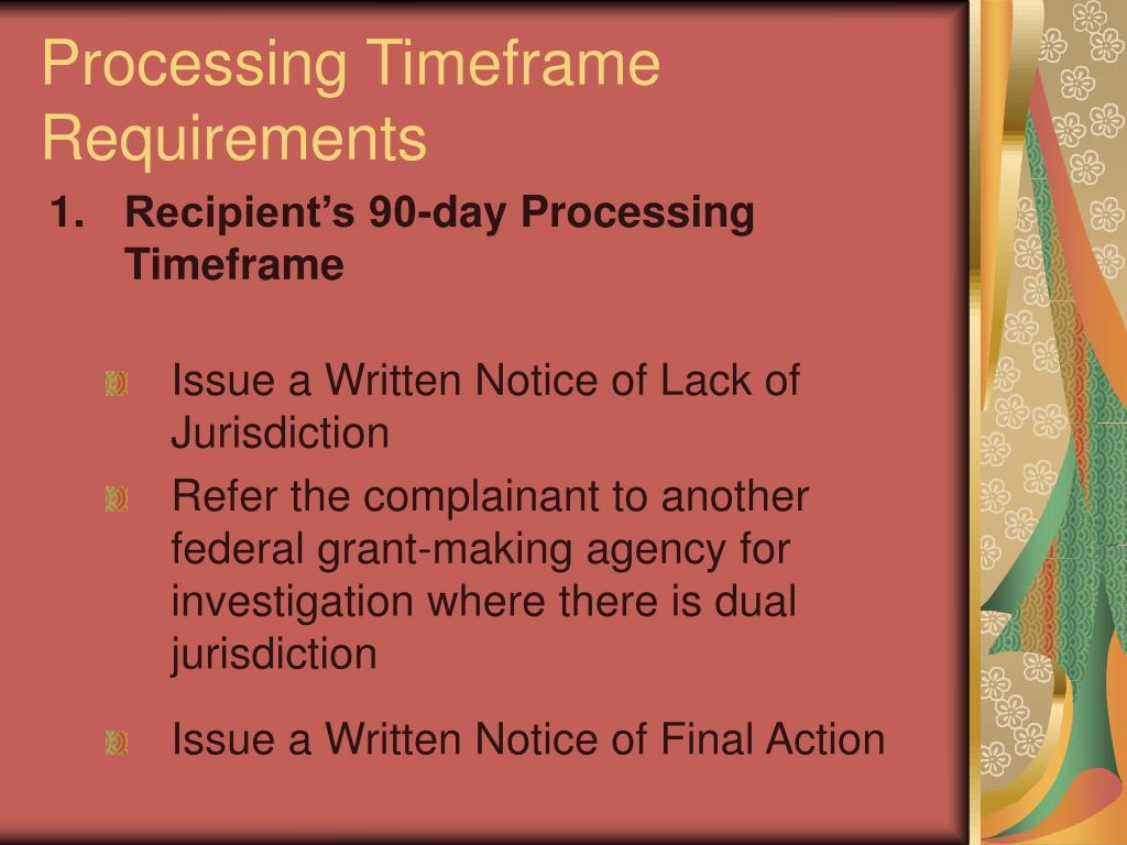 Processing Timeframe Requirements