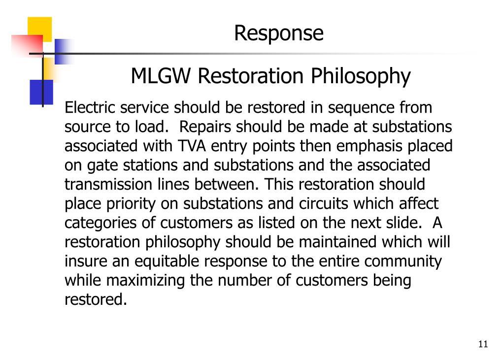 MLGW Restoration Philosophy