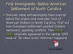 first immigrants native american settlement of north carolina