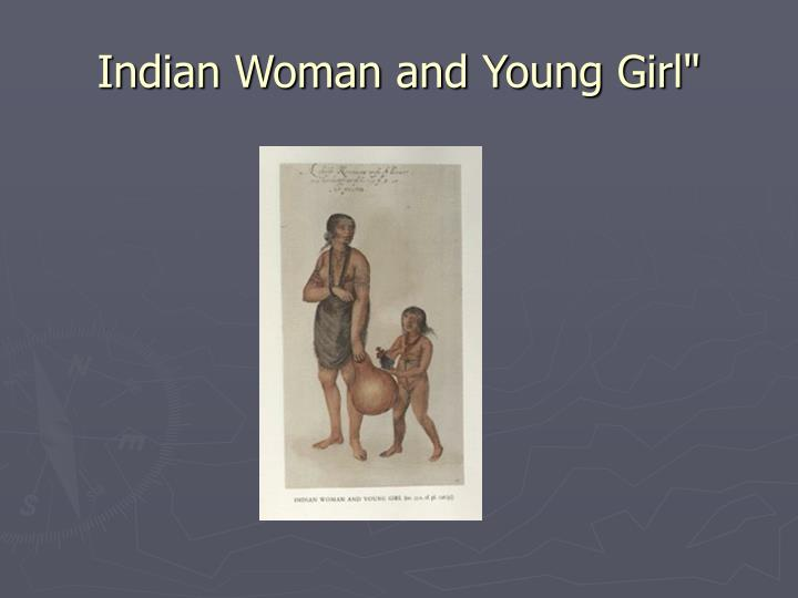 Indian Woman and Young Girl""