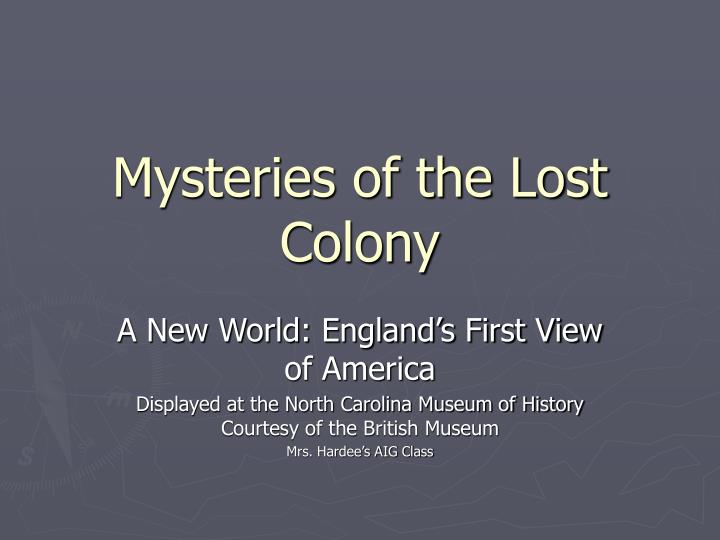 mysteries of the lost colony n.