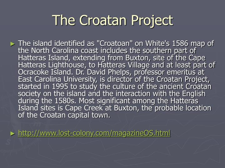 The Croatan Project