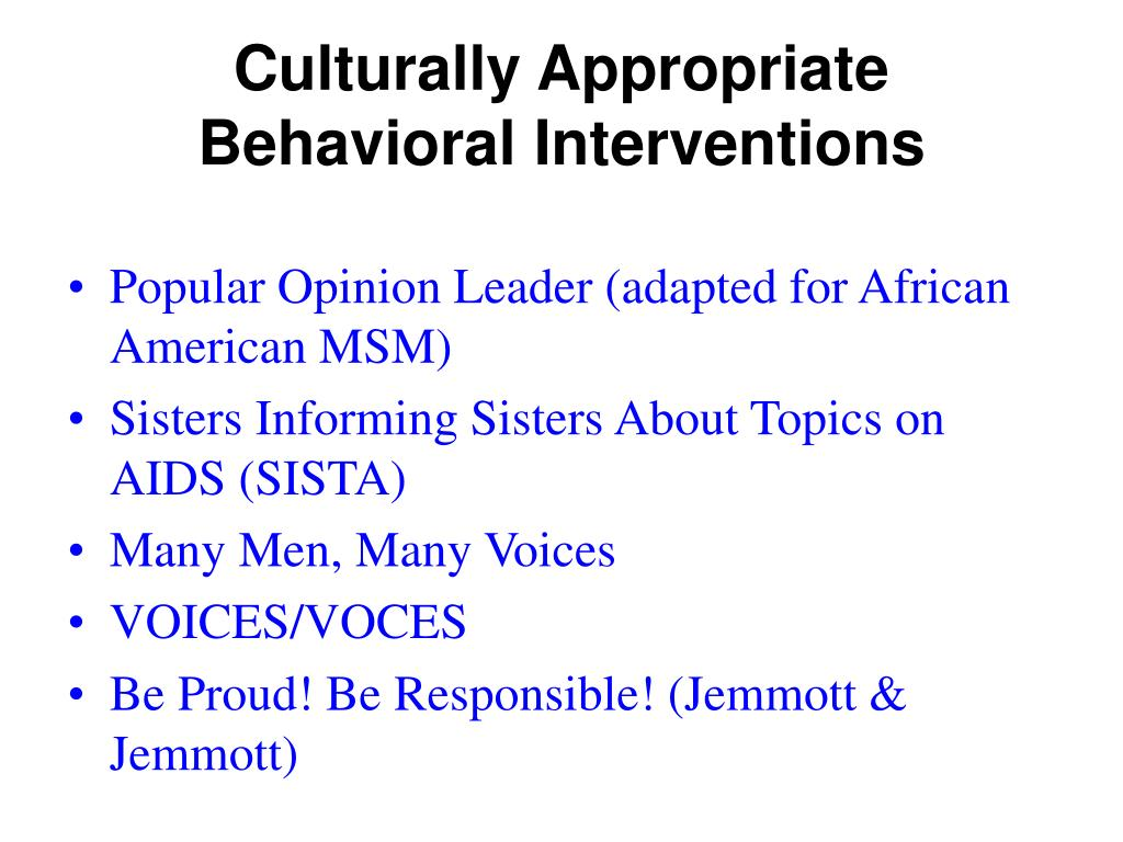 Culturally Appropriate Behavioral Interventions