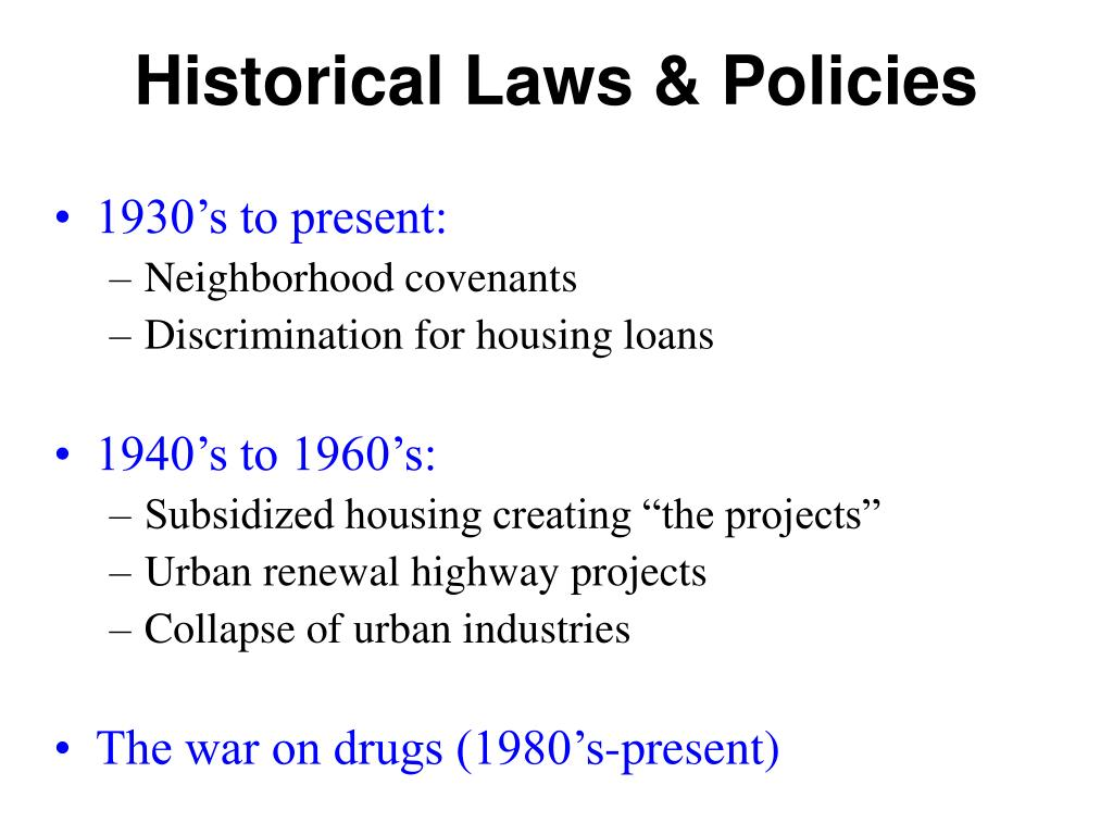 Historical Laws & Policies