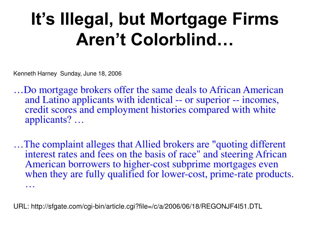 It's Illegal, but Mortgage Firms Aren't Colorblind…
