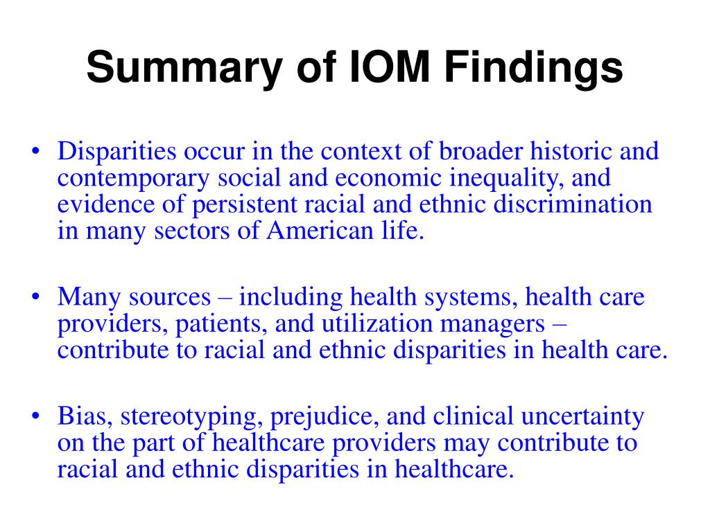 Summary of IOM Findings