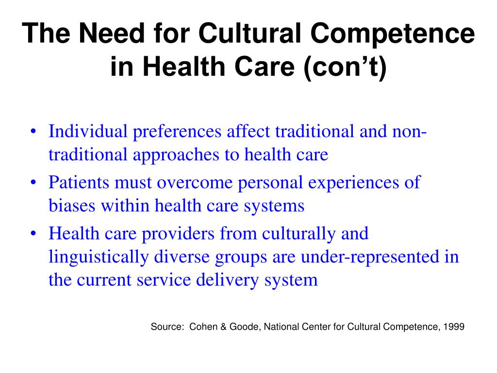 The Need for Cultural Competence in Health Care (con't)