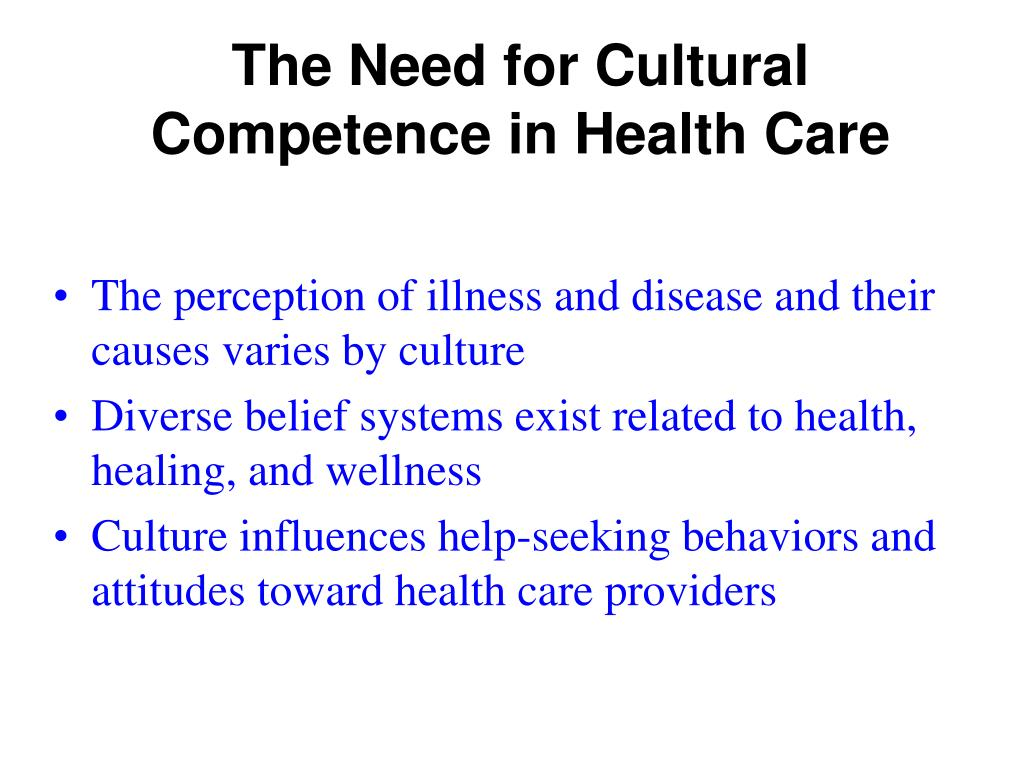The Need for Cultural Competence in Health Care