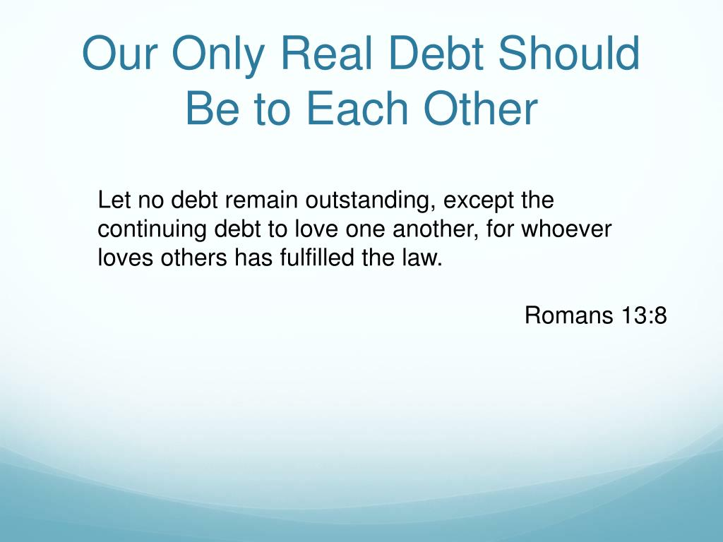 Our Only Real Debt Should Be to Each Other