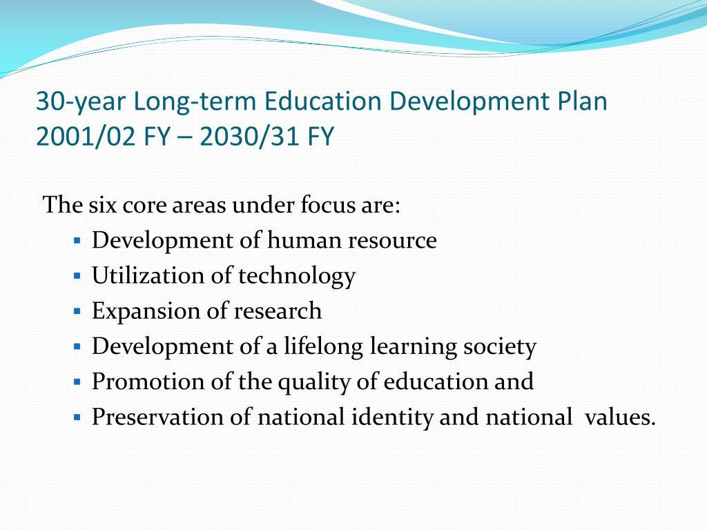 30-year Long-term Education Development Plan