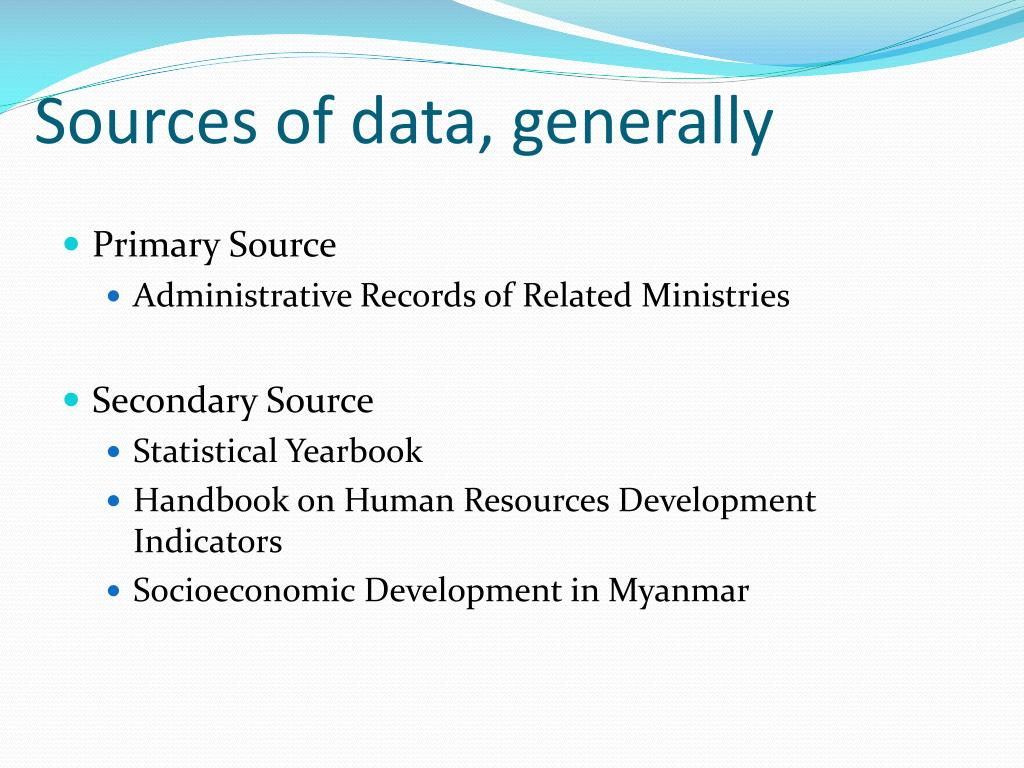 Sources of data, generally