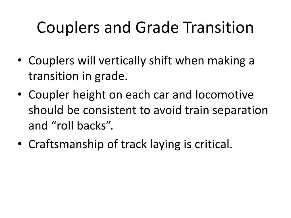 Couplers and Grade Transition