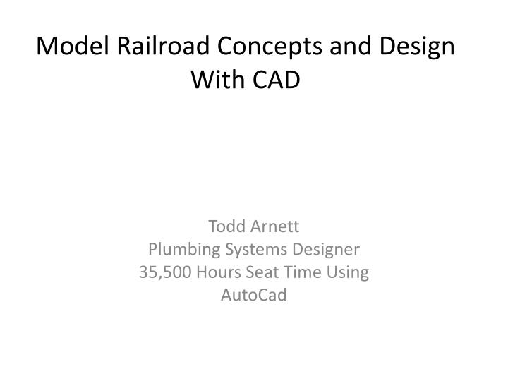 Model railroad concepts and design with cad