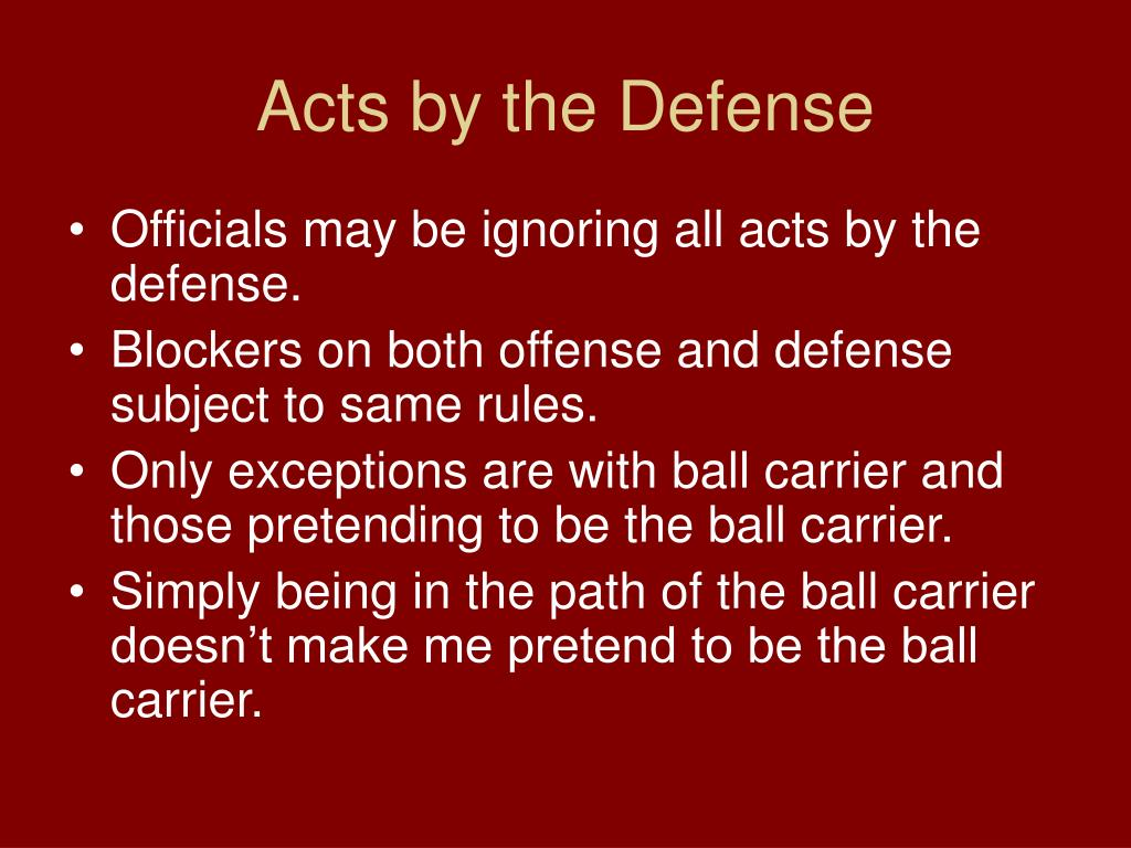 Acts by the Defense