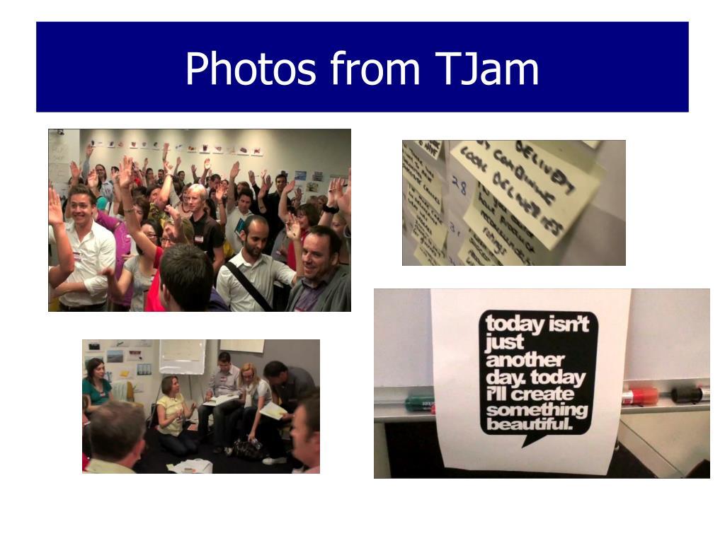 Photos from TJam