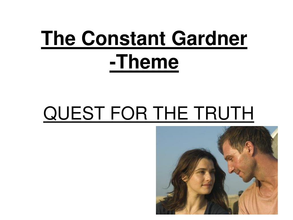 The Constant Gardner -Theme
