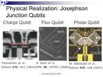 physical realization josephson junction qubits