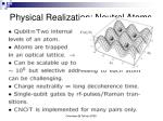 physical realization neutral atoms