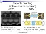 tunable coupling interaction on demand