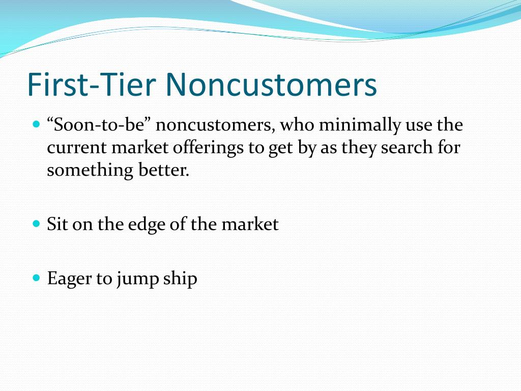 First-Tier Noncustomers