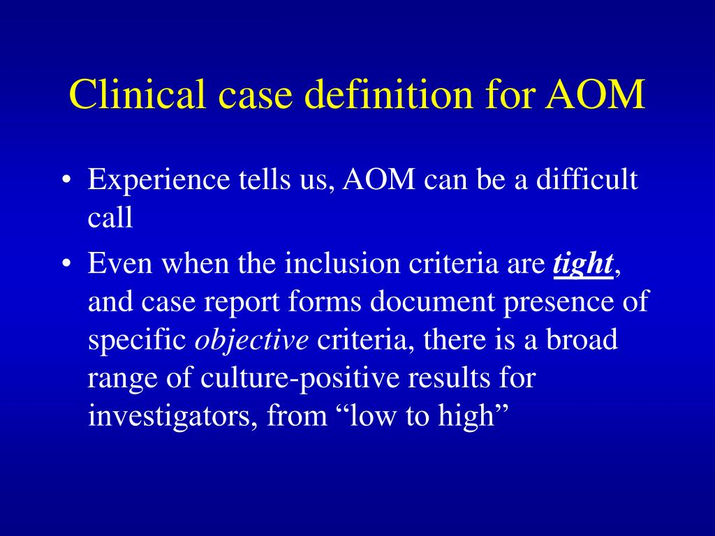 Clinical case definition for AOM