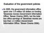 evaluation of the government policies