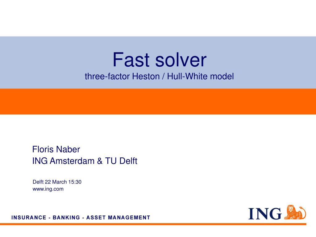 fast solver three factor heston hull white model