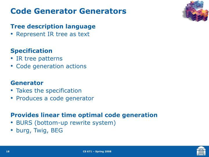 Code Generator Generators