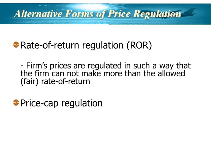Alternative Forms of Price Regulation