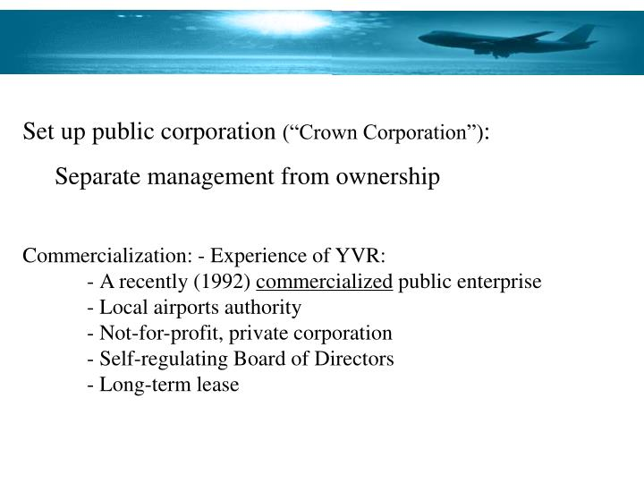 Set up public corporation