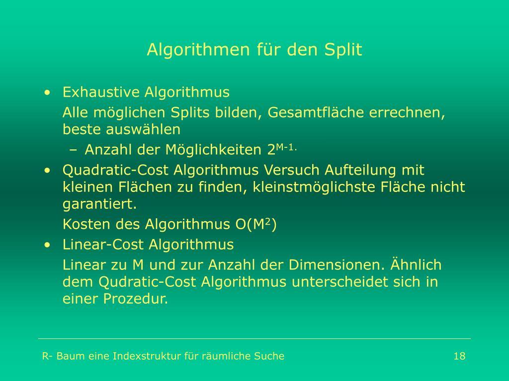 Algorithmen für den Split