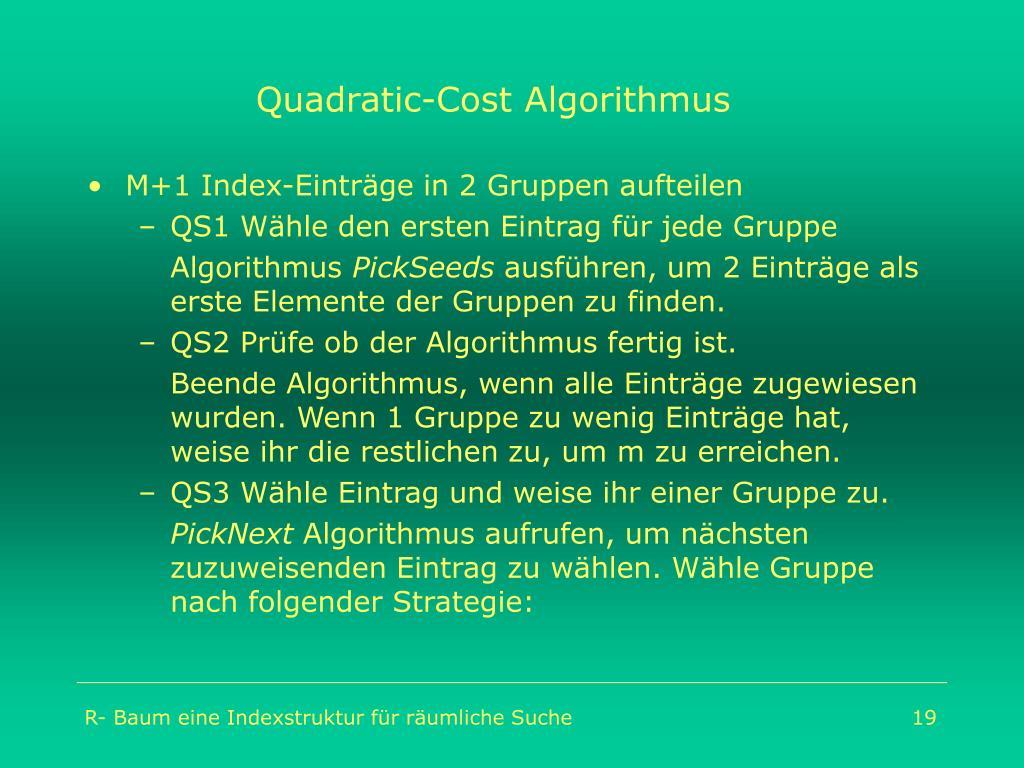 Quadratic-Cost Algorithmus