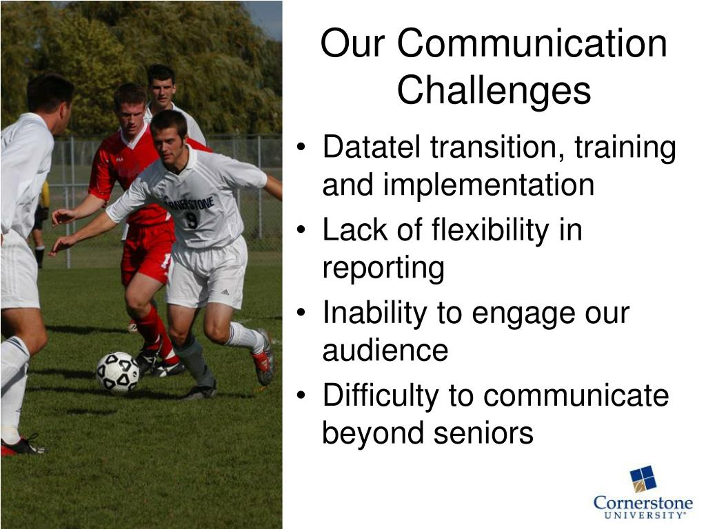 Our Communication Challenges