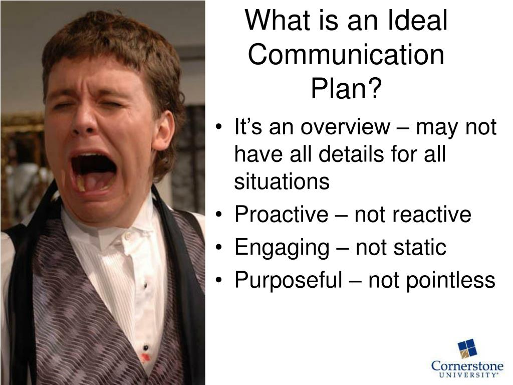 What is an Ideal Communication Plan?