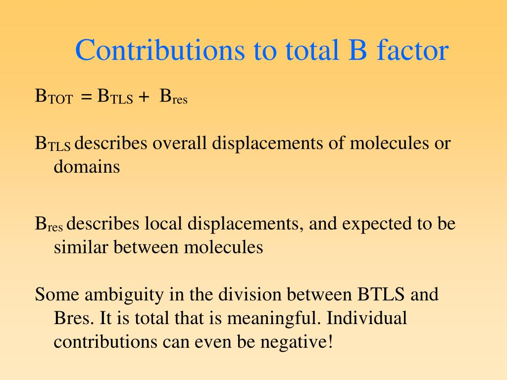Contributions to total B factor