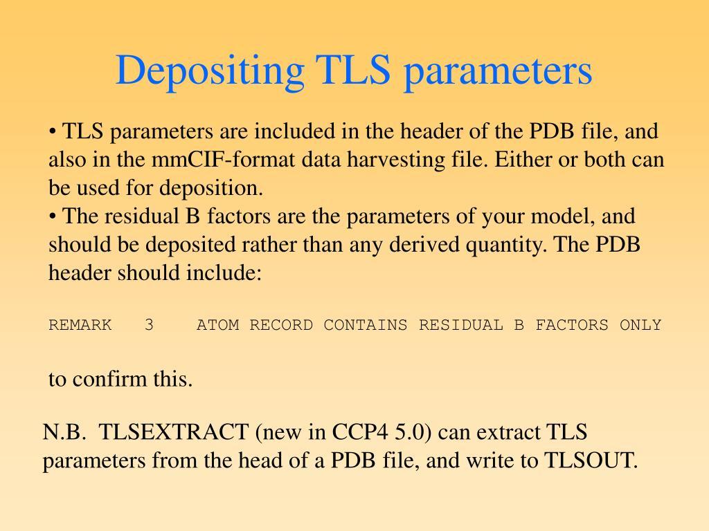 Depositing TLS parameters