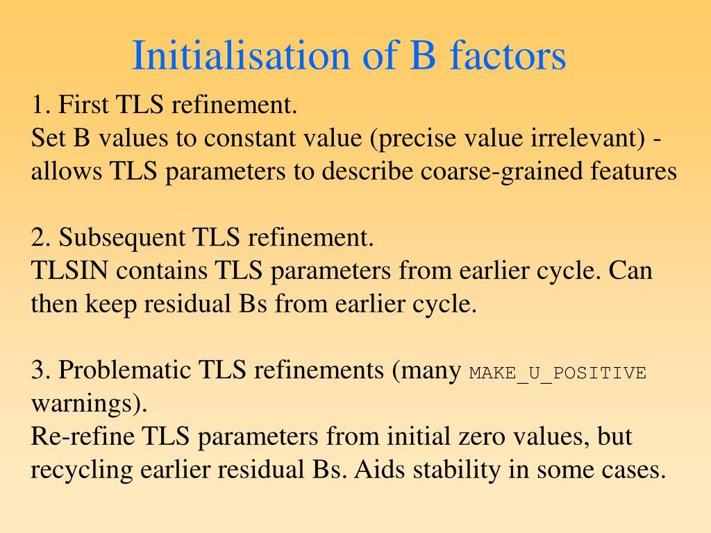 Initialisation of B factors