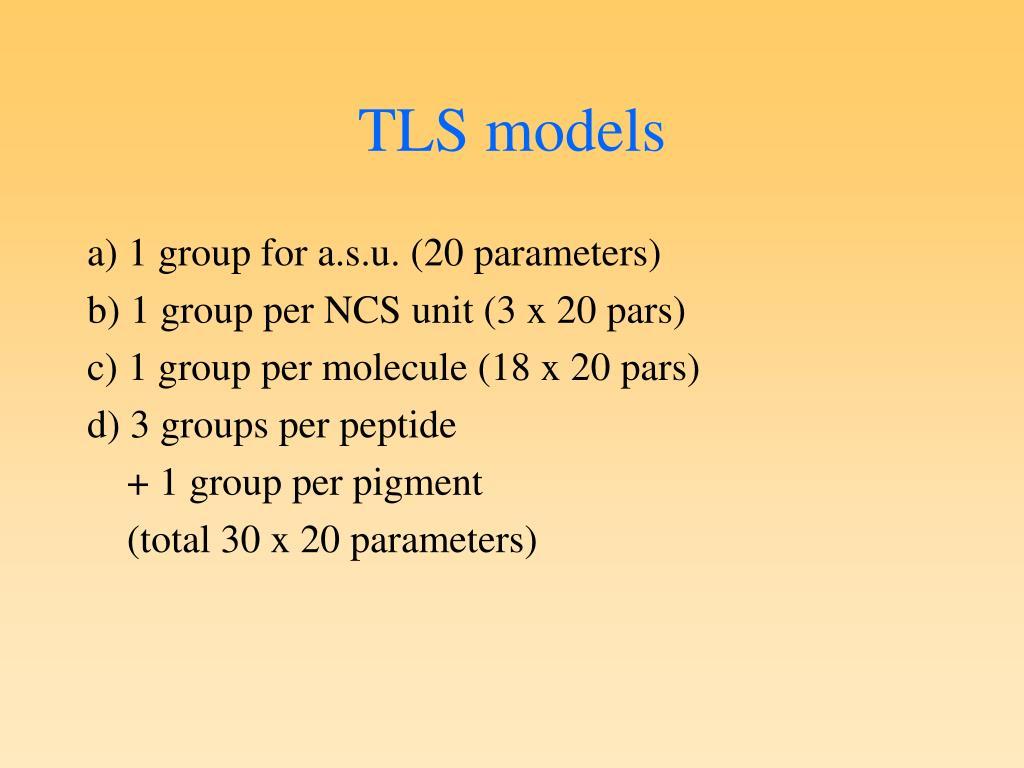 TLS models
