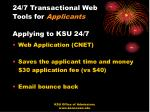 24 7 transactional web tools for applicants applying to ksu 24 7