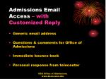 admissions email access with customized reply