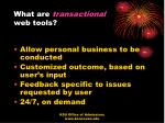 what are transactional web tools