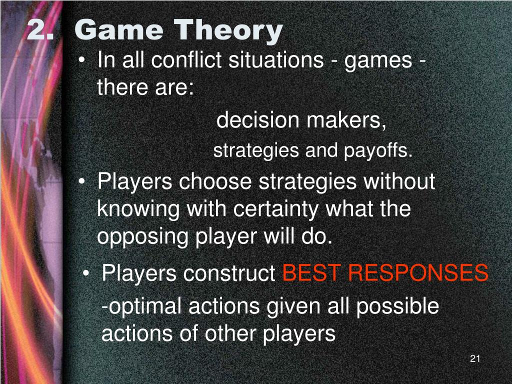 2.  Game Theory