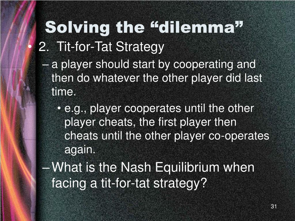 "Solving the ""dilemma"""